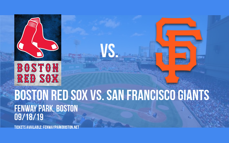 Boston Red Sox vs. San Francisco Giants at Fenway Park