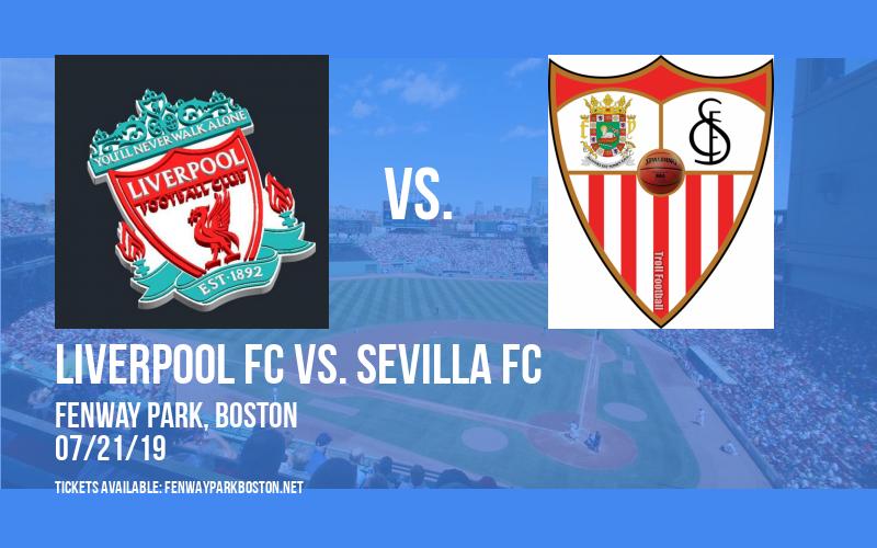 Liverpool FC vs. Sevilla FC at Fenway Park
