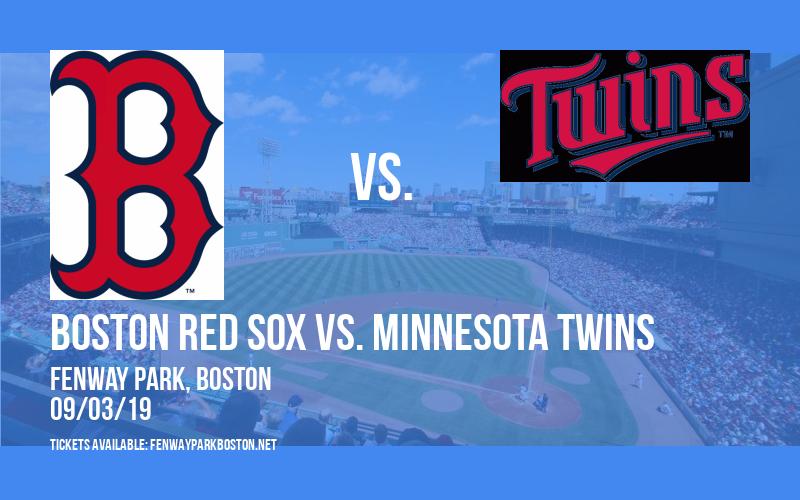 Boston Red Sox vs. Minnesota Twins at Fenway Park