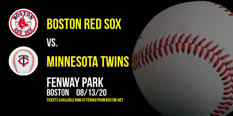 Boston Red Sox vs. Minnesota Twins at Fenway Park
