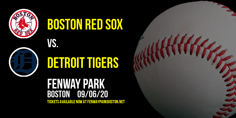 Boston Red Sox vs. Detroit Tigers at Fenway Park
