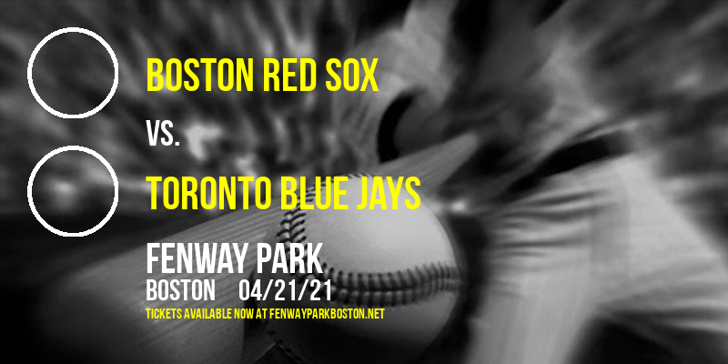 Boston Red Sox vs. Toronto Blue Jays at Fenway Park
