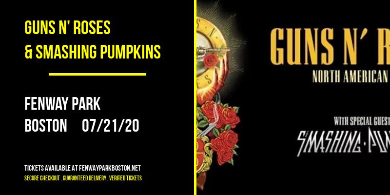 Guns N' Roses & Smashing Pumpkins [CANCELLED] at Fenway Park