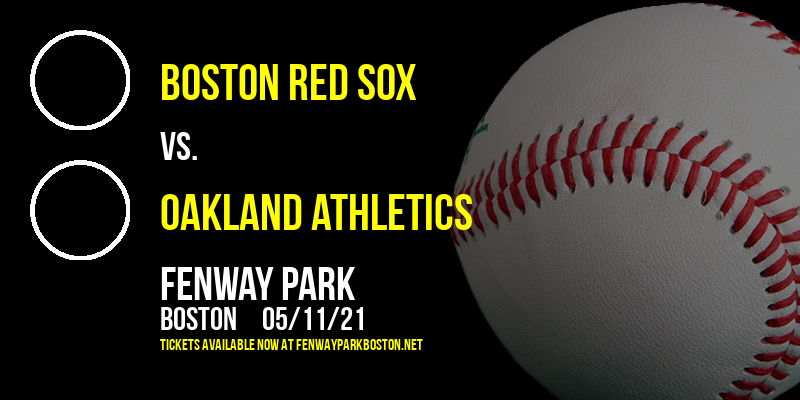 Boston Red Sox vs. Oakland Athletics [CANCELLED] at Fenway Park