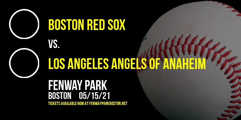 Boston Red Sox vs. Los Angeles Angels of Anaheim [CANCELLED] at Fenway Park