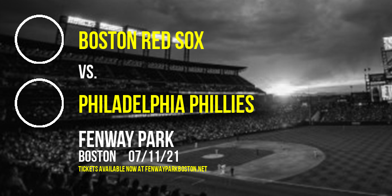Boston Red Sox vs. Philadelphia Phillies [CANCELLED] at Fenway Park