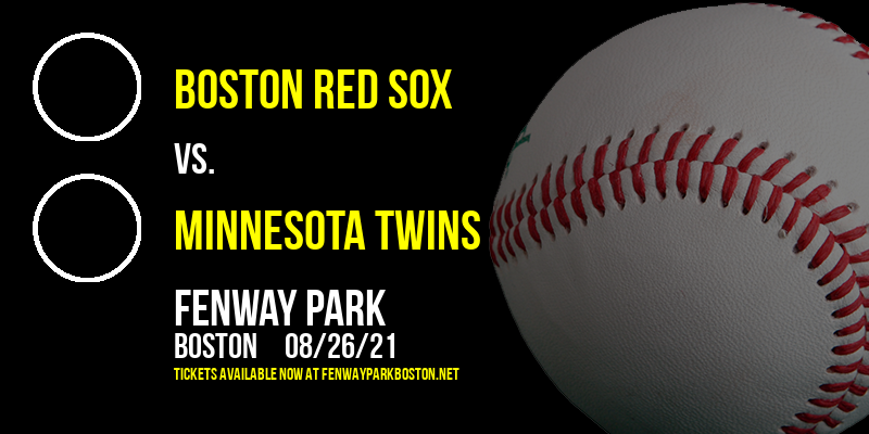 Boston Red Sox vs. Minnesota Twins [CANCELLED] at Fenway Park