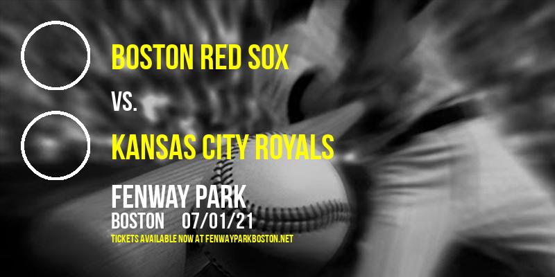 Boston Red Sox vs. Kansas City Royals at Fenway Park