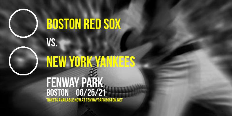 Boston Red Sox vs. New York Yankees at Fenway Park