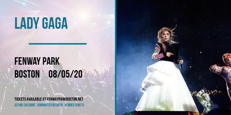 Lady Gaga [POSTPONED] at Fenway Park