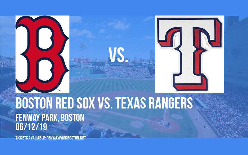 Boston Red Sox vs. Texas Rangers at Fenway Park