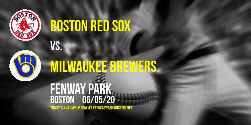 Boston Red Sox vs. Milwaukee Brewers [CANCELLED] at Fenway Park