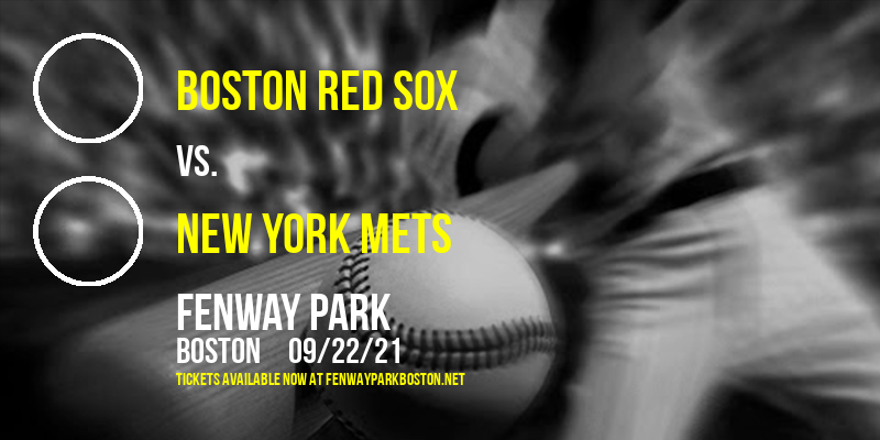 Boston Red Sox vs. New York Mets at Fenway Park