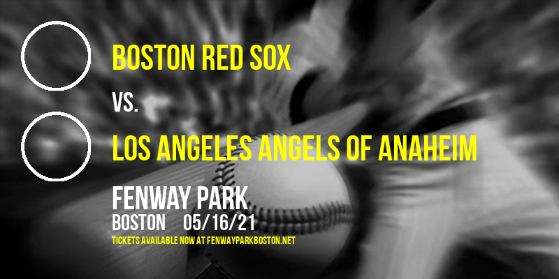 Boston Red Sox vs. Los Angeles Angels of Anaheim at Fenway Park